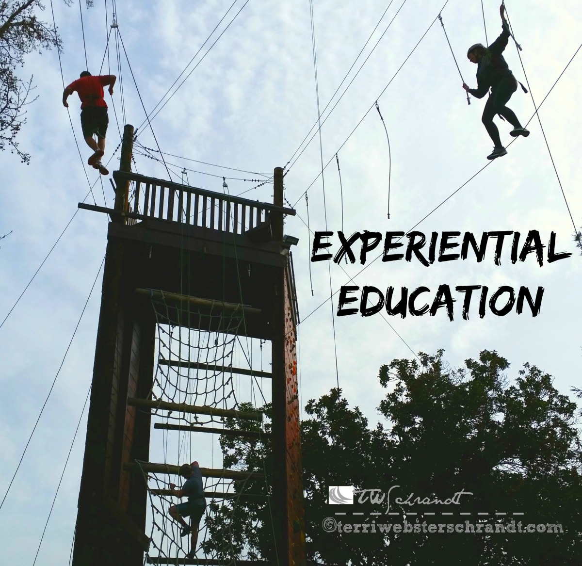 Experiential Education allows students to attempt challenges and face their fears.