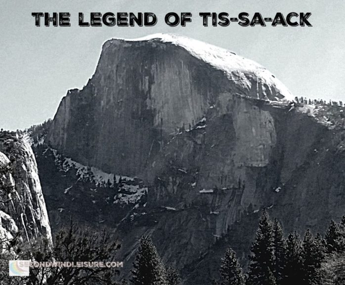 half-dome the legend of tis-sa-ack