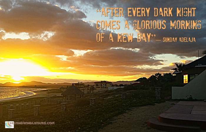 After every dark night comes a glorious morning of a new day