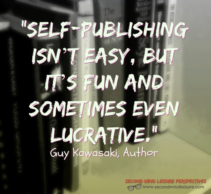 Self-publishing isn't easy, but it's fun and sometimes even lucrative. Guy Kawasaki