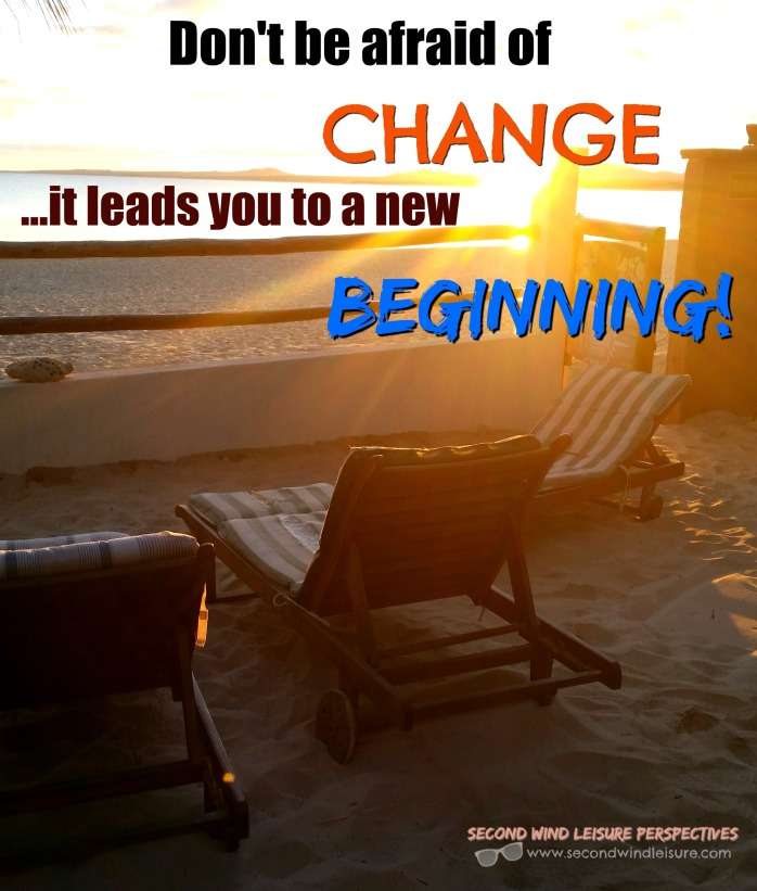Change leads you to a new beginning