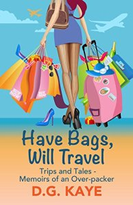 Book Cover Have Bags, Will Travel DG Kaye