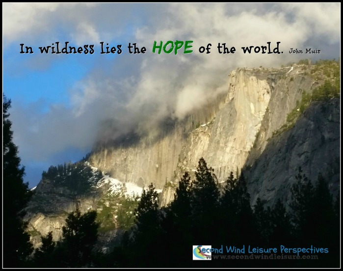 In wildness lies the hope of the world. John Muir
