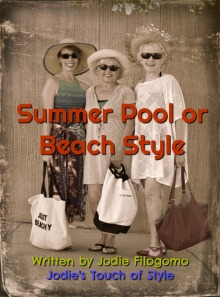 Summer Pool or Beach Style by Jodie Filogomo