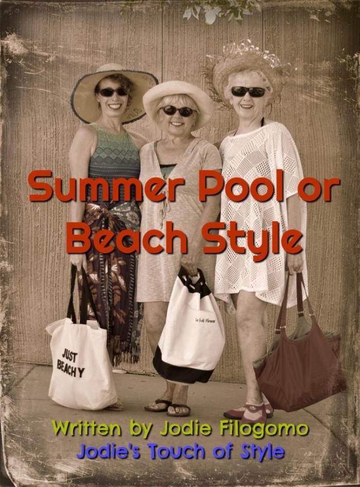 Summer Pool or Beach Style by Jodie Filogomo