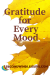 Gratitude for Every Mood Guest Post