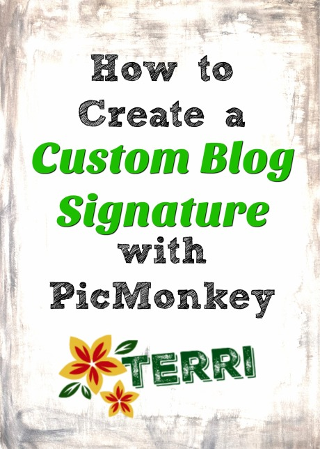 How To create a custom blog signature with PicMonkey