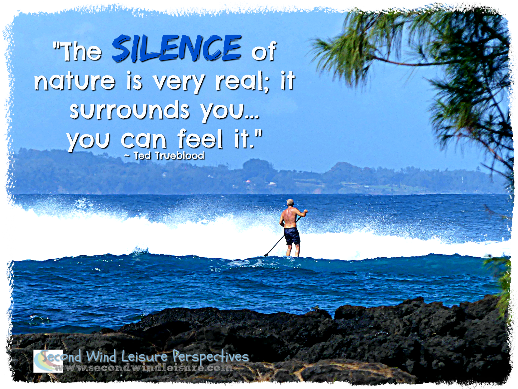 The silence of nature is very real...