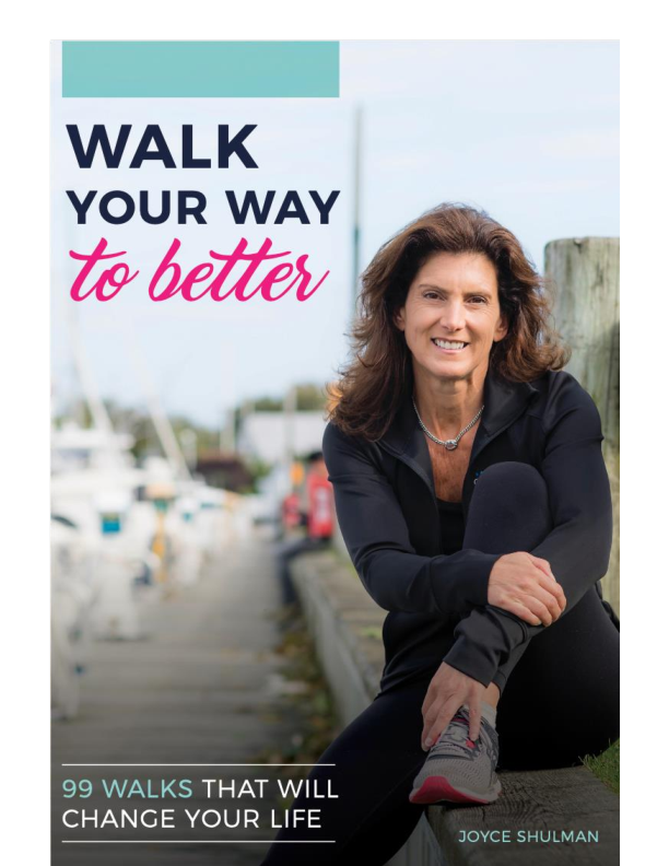Walk Your Way to Better