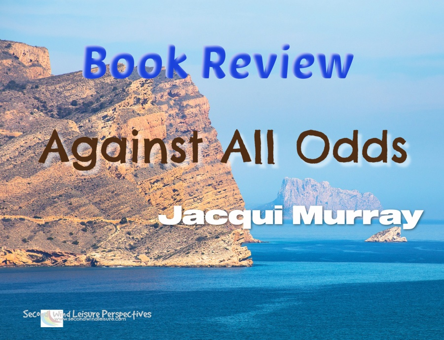 Book Review Against All Odds